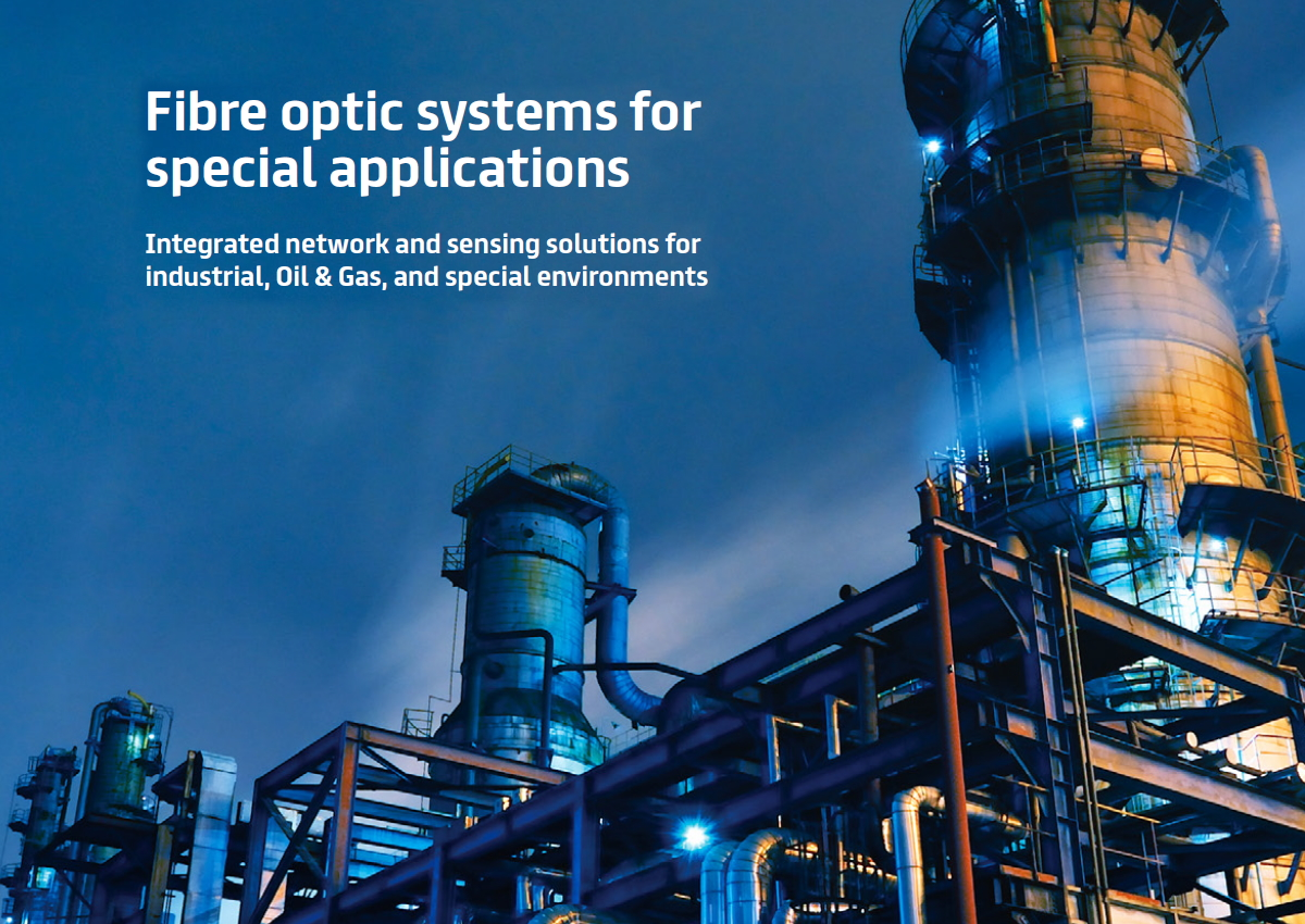 Fibre optic systems for special application
