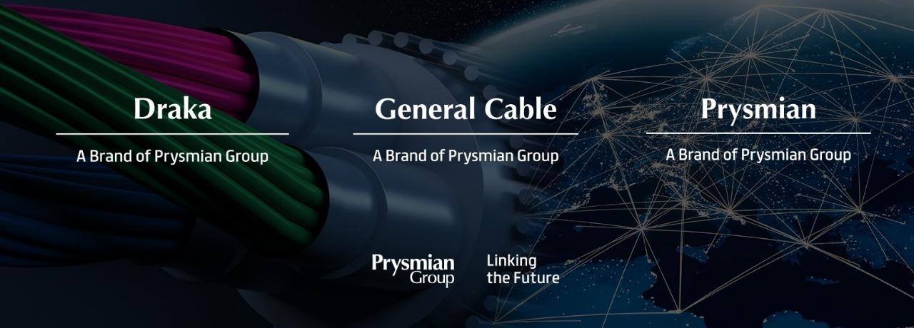 Prysmian Group finalizează procesul de integrare a mărcii în urma achiziționării General Cable